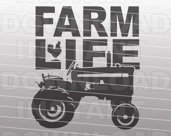 Farm Life with Tractor SVG File,Farming SVG File,Country SVG File-Vector Clip Art for Commercial/Personal Use-Cricut,Cameo,Silhouette,Vinyl