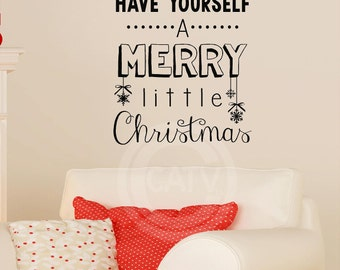 Have yourself a Merry little Christmas with snowflakes vinyl lettering wall decal sticker home decor quote