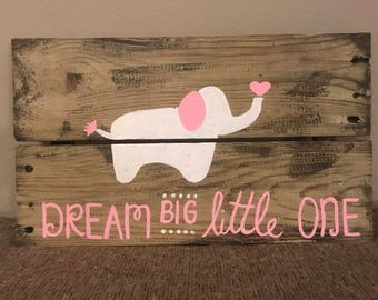 Dream Big Little One, Baby Girl, Elephant Pallet