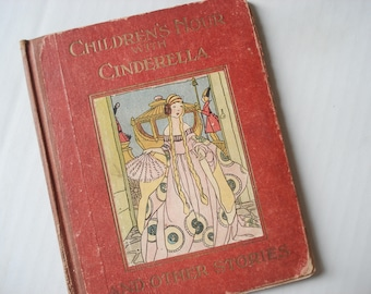Children's Hour with Cinderella - 1922 - beautifully illustrated - art deco style