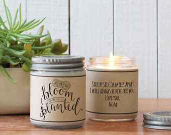 Bloom Where you are Planted Candle Gift - Scented Soy Candle Greeting - Inspiration Gift | Gift for Her | Housewarming Gift | Friend Gift