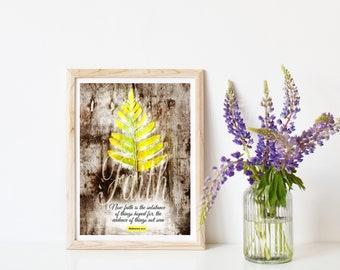 """Faith Print, Fern Leaf Art Print, Leaf Wall Print, Leaf Art, Leaf Wall Art, Leaf Wall hanging, Hebrews 11:1, Measures 8.5""""x 11""""."""