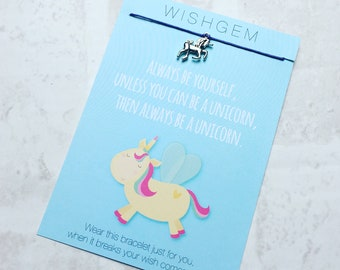 Always be yourself unless you can be a Unicorn, then always be a Unicorn wishstring wish bracelet