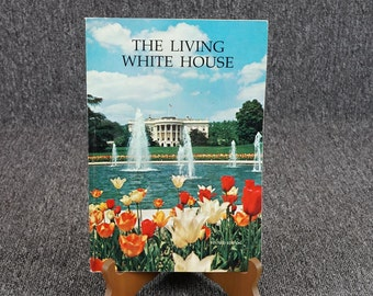 The Living White House By Lonnelle Aikman C. 1970