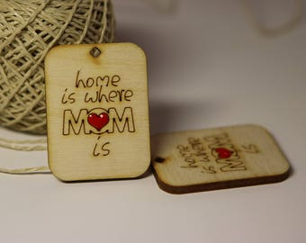 """Wooden Tag """"Home is Where Mom is"""", Wooden Creations, LaserCut, Natural Brown, Red, Earring, Keychain"""
