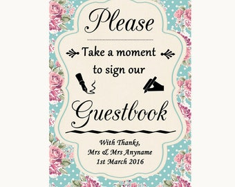 Vintage Shabby Chic Rose Take A Moment To Sign Our Guest Book Wedding Sign