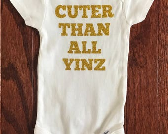 Cuter Than All Yinz Onesie