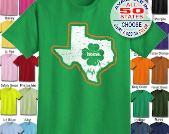 Texas Home State Irish Shamrock  T-Shirt - Adult Unisex - We carry sizes S - 5XL in 30 Colors!
