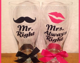 Personalized Mr. Right & Mrs. Always Right MATCHING PILSNER GLASS Set Great Wedding Engagement Gift