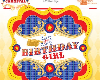 Carnival Birthday Girl Chair Sign - Vintage Circus Party Sign - DIY - Do-It-Yourself Printables - Instant Download Printable Chair Sign