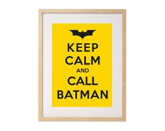 Fine art print · Keep calm and call Batman · DIN A4