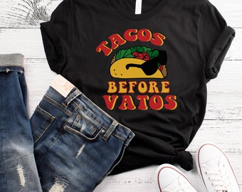 Tacos Before Vatos T-Shirt Taco Tuesday Shirt  Workout Shirt Funny Taco Shirt Taco Tuesday Shirt Taco Gym Shirt Feed Me Tacos