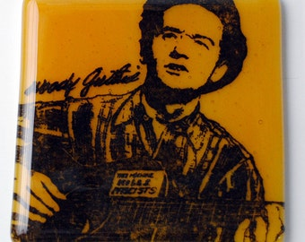 Woody Guthrie Folk Musician Fused Glass Coaster, Music, Singer, Songwriter, Political Activist, This Machine Kills Facists