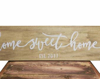 Home Sweet Home Sign, Established sign, New Home Signs, Home Decor, Country Home Decor, Rustic Wood Signs, Country Decor