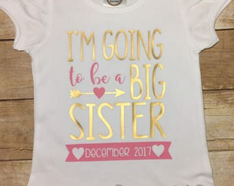 Girl Shirt, I'm Going to be a Big Sister, Personalized big sister shirt, Pregnancy Announcement Shirt