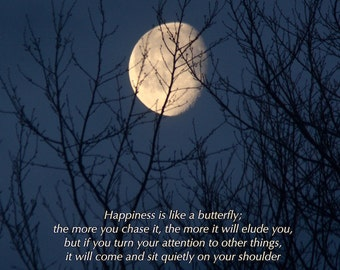 Happiness is... Thoreau quote, Golden Moon photograph with positive quotation, word art, butterfly quote, prayer, inspiring words