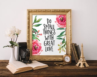 Inspirational Print, Do Small Things With Great Love, Motivational Quote, Digital Prints, Typography Quote, Wall Decor, Wall Art Print