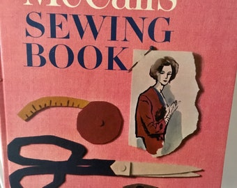 McCall's Sewing Book, 1960's McCall's Guide to Dressmaking, Tailoring, Mending, Embroidering, Home Decorating