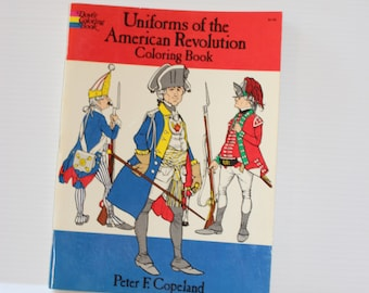 AMERICAN REVOLUTION Coloring Book, Uniforms of the American Revolution,Historical coloring book,educational book,home school book, gift book