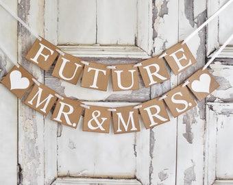 Engagement Banner, Bridal Shower Banner, Bridal Shower Decorations, Future Mrs banner, Bachelorette Party, Future Mr & Mrs Banner, Mr  Mrs