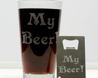 My Beer! Engraved Glass and Bottle Opener Set, Beer Gift, Christmas Gift, Gifts for Men
