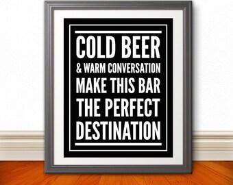 Cold Beer & Warm Conversation 11x14 Print