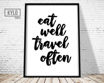 Eat Well Travel Often Print, Digital Print, Printable Art, Wall Art, Typography Print, Scandinavian, Home Decor, Kitchen Decor, Office Decor