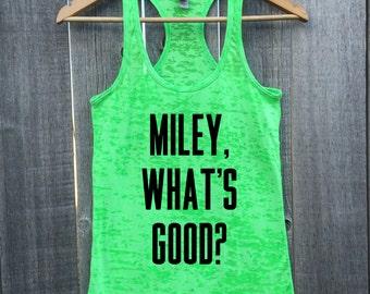 Miley, What's Good? Gym Gift Marathon Burnout Racerback Tank Top