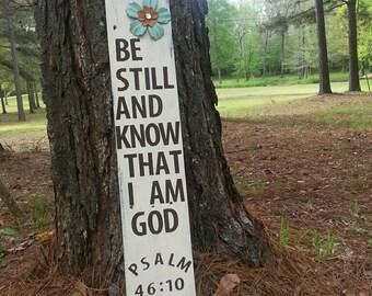Be Still Yard Sign