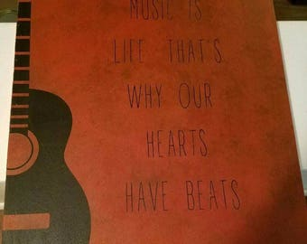Music is life sign