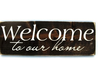 Rustic Wood Sign Wall Hanging Home Decor - Welcome to Our Home (#1003)