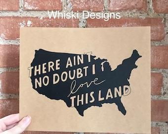 Love This Land 8 X 10 Print