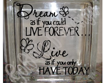 DIY Decal for Glass Blocks - Dream As You Could - Inspirational Vinyl Decal