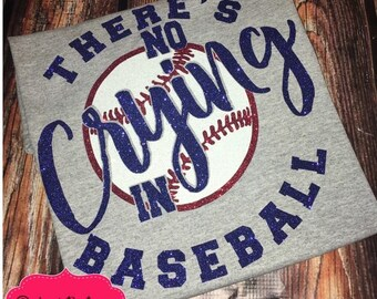 There's No Crying In Baseball Glitter Vinyl Shirt