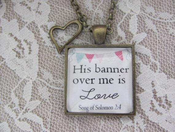 sein Banner über mir ist Liebe Bibelvers