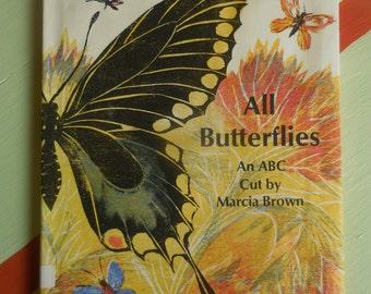 All Butterflies An ABC Cut by Marcia Brown