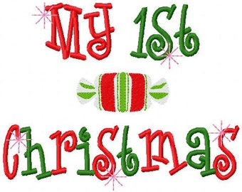 Christmas Embroidery Design My 1st Christmas My First Christmas Candy Digital Instant Download 4x4 and 5x7