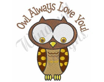 Owl Always Love You - Machine Embroidery Design