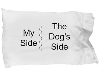 My side, the Dog's Side, pillowcase, pets, bedding, (pillow not included)