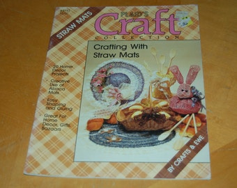 Plaid's Craft Collection - STAW MATS, Crafting With Straw Mats - Vintage Softcover Craft Booklet - Decore, Projects, Creative, Gluing, Gifts