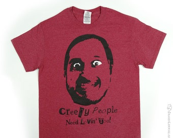 Creepy People Need Lovin' Too T-Shirt by Crazed Lemming