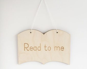 Kids Wall Sign, Wood Nursery Sign, Reading Nook Wall Art, Read to Me Sign, Wood Sign Decor