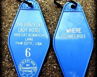 The Crazy Cat Lady Hotel keychain
