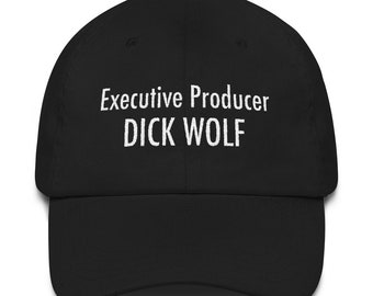 Law and Order SVU Dick Wolf Executive Producer Hat Embroidered Gift for Law and Order fan