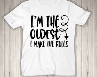 Oldest Child Makes The Rules Youth Child Shirt for Siblings