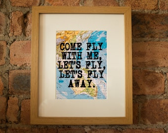 Come Fly With Me - Inspirational Travel Quote Print - Hand-Pulled Screenprint (Sinatra / Bublé / Rat Pack).