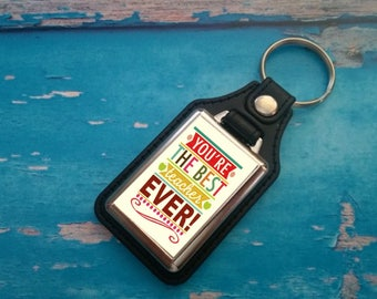 Silver Plated Keyring - Key Ring - Key Chain - You're the best teacher ever