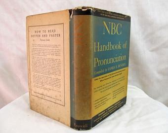NBC Handbook of Pronunciation, Thomas Lee Crowell Jr., Crowell, 1943 Hardcover James F Bender National Broadcasting Company Book (1947)