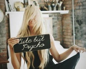 Cute But Psycho in Cursive