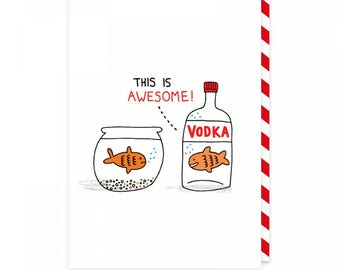 Vodka Goldfish Greeting Card